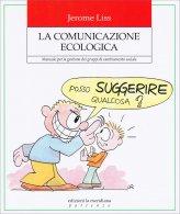 La Comunicazione Ecologica.