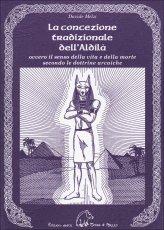 La Concezione Tradizionale dell'Aldilà - Libro