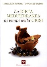 La Dieta Mediterranea ai Tempi della Crisi