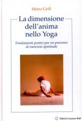 La Dimensione dell'anima nello Yoga - Libro