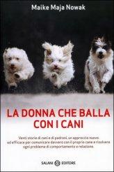 La Donna che Balla con i Cani