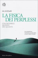La Fisica dei Perplessi - Libro