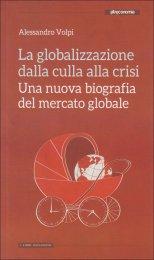 La Globalizzazione dalla Culla alla Crisi - Libro