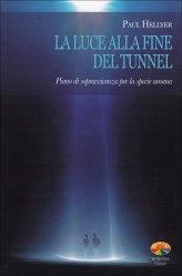 La Luce alla Fine del Tunnel - Libro
