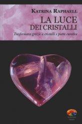 La Luce dei Cristalli - Libro