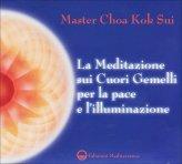 La Meditazione sui Cuori Gemelli per la Pace e l'Illuminazione - CD Audio