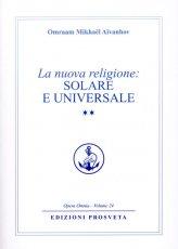 La Nuova Religione: Solare e Universale. Vol. 2 - Libro