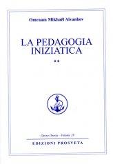 La Pedagogia Iniziatica Vol. 2 - Libro