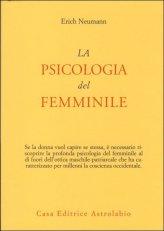 La Psicologia del Femminile - Libro