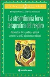 La Straordinaria Forza Terapeutica del Respiro