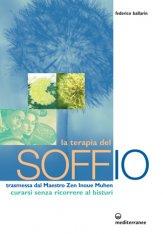 La Terapia del Soffio Trasmessa dal Maestro Zen Inoue Muhen - Libro