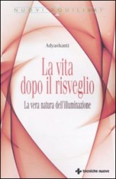 La Vita dopo il Risveglio