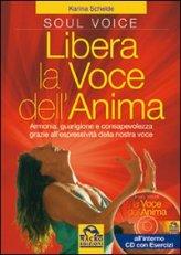 Libera la Voce dell'Anima + CD