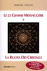 Le 22 Gemme Messaggere e la Ruota dei Cristalli - Libro