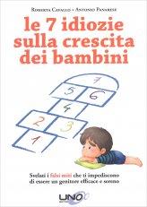 Le 7 Idiozie sulla Crescita dei Bambini - Libro