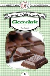eBook - Le Cento Migliori Ricette al Cioccolato