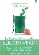 Le Incredibili Virtù dei Succhi Verdi - Libro