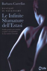 le infinite sfumature dell'Estasi - Libro