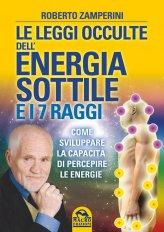 Le Leggi Occulte dell'Energia Sottile e i 7 Raggi - Libro