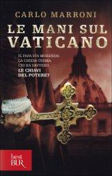 Le Mani sul Vaticano - Libro
