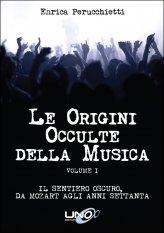 Le Origini Occulte della Musica - Vol.1 - Libro