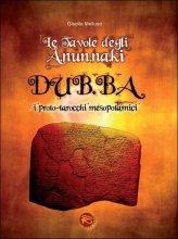 Le Tavole degli A.nun.na.ki - DUB.BA - Libro