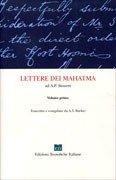 Lettere dei Mahatma ad A. P. Sinnett. Vol. 1