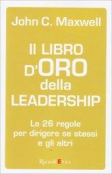 Il Libro d'Oro della Leadership