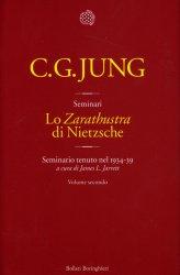 Lo Zarathustra di Nietzsche - Vol. 2