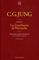 Lo Zarathustra di Nietzsche - Volume Quarto