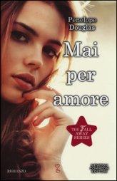 Mai per Amore - Libro