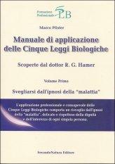 Manuale di Applicazione delle Cinque Leggi Biologiche - Vol. 1 - Libro