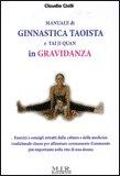 Manuale di Ginnastica Taoista e Tai Ji Quan in Gravidanza