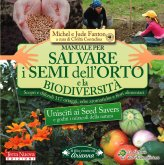 Manuale per Salvare i Semi dell'Orto e la Biodiversit� - Libro