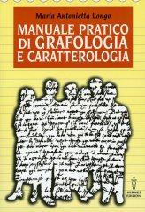 Manuale Pratico di Grafologia e Caratterologia - Libro