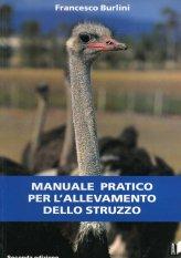 Manuale Pratico per l'Allevamento dello Struzzo - Libro