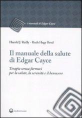 Il Manuale della Salute di Edgar Cayce