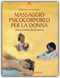 Massaggio Psicocorporeo per la Donna