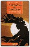 La Medicina dei Cherokee