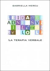 La Terapia Verbale - La Medicina della Consapevolezza