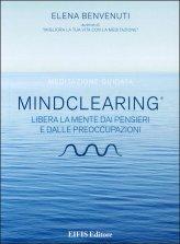 Meditazione guidata - MindClearing ® - Libro + CD