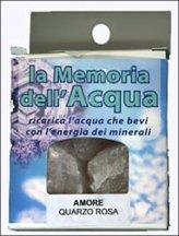 La Memoria dell'Acqua - Amore: Quarzo Rosa