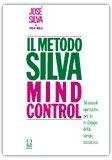 Il metodo Silva Mind Control