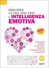 Migliora la tua Vita con l'Intelligenza Emotiva
