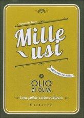 Mille Usi - Olio di Oliva
