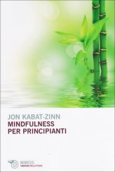 Mindfulness per Principianti - Libro