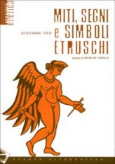 Miti, segni e simboli etruschi