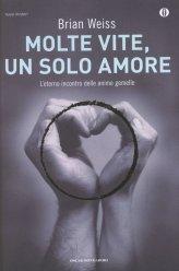 Molte Vite, un Solo Amore - Libro