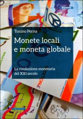 Monete Locali e Moneta Globale