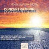 Mp3 - Concentrazione: la Via per il Successo - Audiolibro